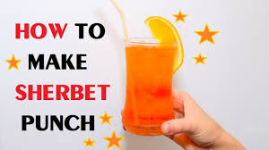 how to make sherbet punch youtube