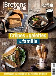 bretons en cuisine hors séries bretons en cuisine du 17 janvier 2018