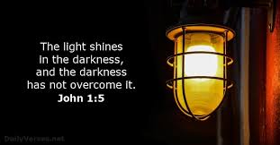 light in the darkness verse january 13 2016 bible verse of the day john 1 5 dailyverses net