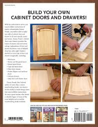 danny proulx u0027s cabinet doors and drawers popular woodworking