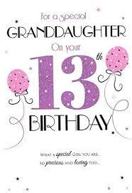 granddaughter 13th birthday cards happy birthday granddaughter
