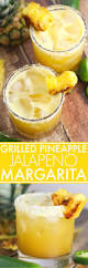 pineapple grilled pineapple jalapeno margarita platings u0026 pairings