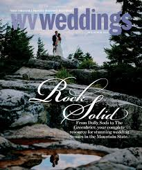 wv weddings fall winter 2016 by wv weddings issuu