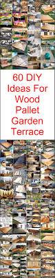 Wood Pallet Garden Ideas 60 Diy Ideas For Wood Pallet Garden Terrace Diy Motive