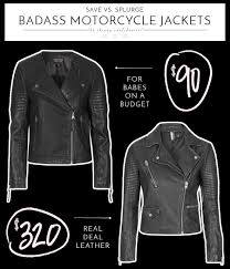 real leather motorcycle jackets save vs splurge badass motorcycle jackets