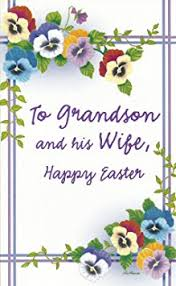 happy easter dear buy special easter wishes for a dear grandson and his e19