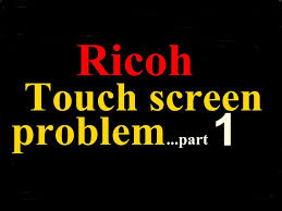 ricoh copier touch screen display panel problem part 1 97 95