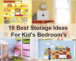 ideas for kids room 10 best storage ideas for kid s bedroom s find fun art projects to