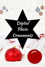 dazzle the tree with a digital photo ornament