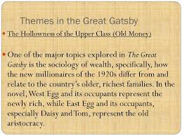 themes of wealth in the great gatsby the great gatsby project ppt video online download