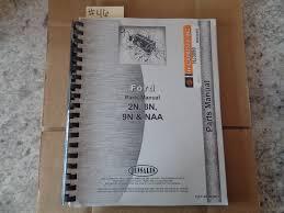 ford 2n 8n 9n u0026 naa parts manual 46 u2022 12 96 picclick