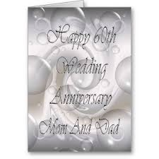 60th wedding anniversary wishes happy 60th anniversary anniversary wishes