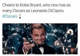 Leonardo Decaprio Meme - dopl3r com memes cheers to kobe bryant who now has as many