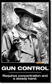 Concentration Meme - gun rights john wayne gun control concentration steady hand