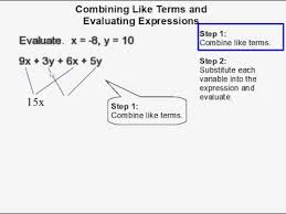 combining like terms and evaluating expressions youtube