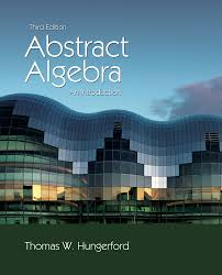 abstract algebra an introduction 3rd edition 9781111569624