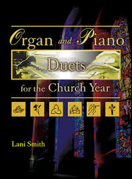 organ and piano duets for the church year arr la j w pepper