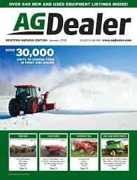 agdealer western ontario edition january 2012 by farm business