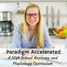 Anatomy And Physiology Class Paradigm Accelerated A High Anatomy And Physiology