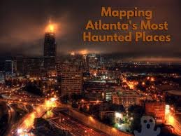 halloween city locations 2015 the ultimate guide to metro atl u0027s most haunted locations