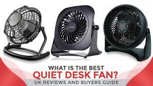 Quiet Desk Fan What Is The Best Quiet Desk Fan Uk Reviews And Buyers Guide