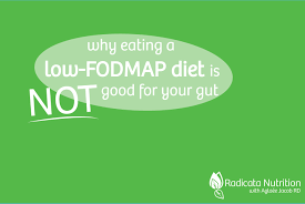 Fod Map Why Eating A Low Fodmap Diet Is Not Good For Your Gut U2013 Radicata