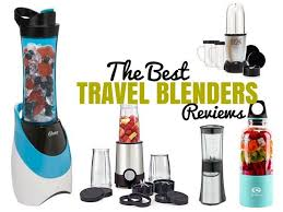 travel reviews images 2018 best travel blenders on the market travel reviews chasing jpg
