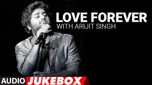 1311 Best Images About Forever Love Forever With Arijit Singh Audio Jukebox Love Songs 2017