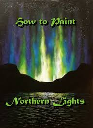 how to paint northern lights how to paint northern lights step by step acrylic painting on