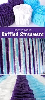 ruffled streamers how to make ruffled streamers two crafting