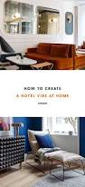 344 best creating a hotel vibe images on pinterest design hotel