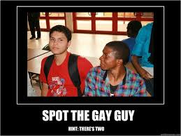Gay Funny Memes - spot the gay guy hint there s two gays quickmeme