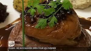 cuisiner la poir idées de recettes pour cuire la poire minutefacile com
