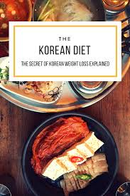 the korean diet this korean diet plan does not only take care of