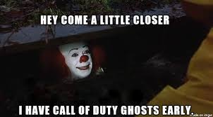 Call Of Duty Memes - pennywise likes call of duty meme on imgur