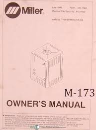 buy miller thunderbolt 225 arc welder owners manual in cheap
