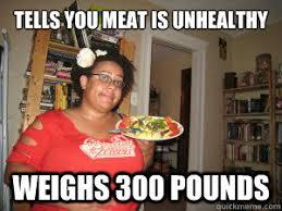 Memes Vegetarian - fat vegetarian memes quickmeme