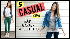 casual ideas everyday casual makeup hair ideas