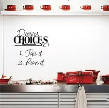 kitchen dinner choices 1 take it 2 leave it wall art decals
