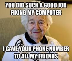 Computer Grandma Meme - scumbag grandma memes quickmeme