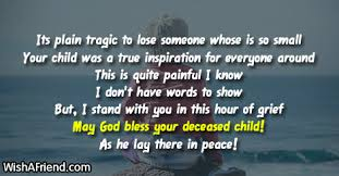 Message For Comforting A Friend Sympathy Messages For Loss Of Child