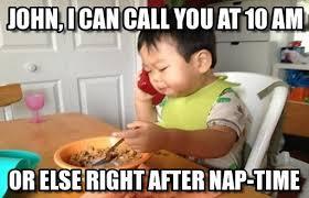 Baby Business Meme - john i can call you at 10 am business baby meme on memegen