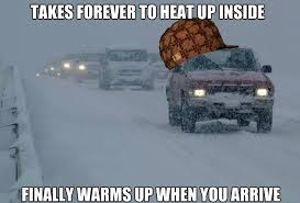 Hate Snow Meme - i hate driving an old car during winter