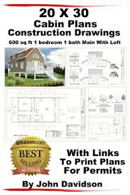1 bedroom cabin plans 20 x 30 cabin plans blueprints construction drawings
