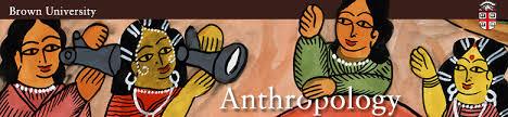 Anthropology Department at Brown University Brown University
