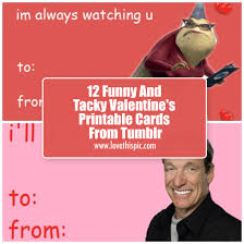 Funny Valentines Day Memes Tumblr - 12 funny and tacky valentine s printable cards from tumblr