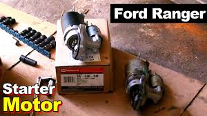 2003 ford ranger starter motor youtube
