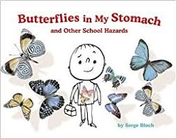 butterflies in my stomach and other hazards serge bloch