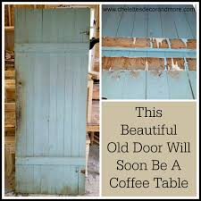 old doors made into coffee tables are up cycling this old door into a coffee table