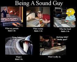 Audio Engineer Meme - 14 best memes images on pinterest audio engineer ha ha and sound